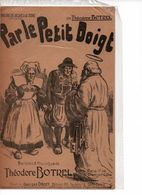 PARTITION / 179 : BOTREL / PAR LE PETIT DOIGT / COSTUME / BRETAGNE / ILLUSTRATEUR CREVEL JEAN - Liederbücher