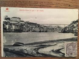 PORTO - Ponte D. Luiz I ( 2.a Ediçao - Estrela Vermelha / Registada) , écite En 1906, Timbre Au Recto - Porto