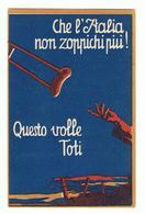 VI°  PRESTITO  NAZIONALE:  1918  RENDITA  CONSOLIDATA  -  CHE  L' ITALIA  NON  ZOPPICHI  PIU' -  FP - Banche