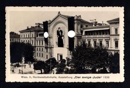 16743-GERMAN EMPIRE-MILITARY PROPAGANDA POSTCARD Exhibition In Vienna.DER EWIGE JUDE.1938.WWII.DEUTSCHES REICH.Postkarte - Lettres & Documents
