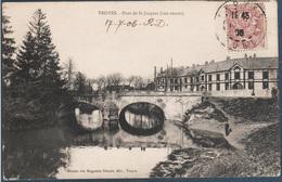 Troyes , Pont De Saint Jacques - Troyes