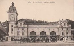 *** 64  ***  BAYONNE  La Gare Du Midi - écrite TTB - Bayonne