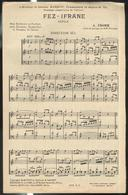 Partition Fez - Ifrane - Défilé Pour Harmonie Ou Fanfares - A. Fromm , Chef De Musique Du 3ème Régt. Etranger - Scores & Partitions