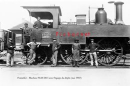 PONTARLIER - Machine De Manoeuvre PLM 5815 Au Dépôt Avec L'équipe De Mécaniciens - Juin 1904. - Pontarlier