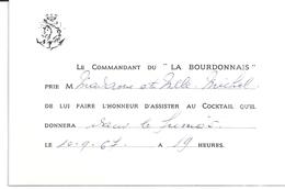 """CARTE D'INVITATION -LE COMMANDANT DU """"LA BOURDONNAIS"""" PRIE ...D'ASSISTER AU COCKTAIL .....10.9.67 - Cartes"""