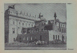 AK Wien - Parlament Mit Schutthaufen - Ruinen Kampfspuren - Nach Kriegsende - Ca. 1945 (41536) - Ringstrasse