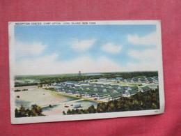 Reception Center Camp Upton  New York > Long Island      Ref 3390 - Long Island