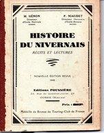HISTOIRE DU NIVERNAIS : Livre De 92 Pages 17,5X13 - Historia