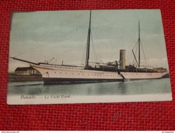 """OOSTENDE  - Le Yacht Royal  """"Alberta""""   -  1904 - Oostende"""