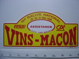 PLAQUE 15e RALLYE AUTOMOBILE NATIONAL VINS De MACON Bourgogne Assistance En 1998 - Plaques De Rallye