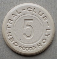 CENTRAL - CLUB - LYON  Jeton De 5 Francs - Casino