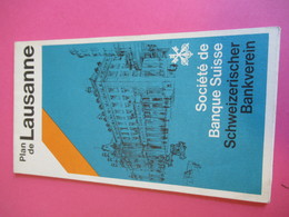 Dépliant Touristique/ Plan De Ville  / LAUSANNE/ Société De Banque Suisse/1981     PGC292 - Dépliants Touristiques