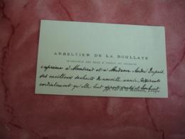 Arbeltier De La Boullaye Eaux Et Foret Troyes Avec Envoi Carte De Visite - Visiting Cards
