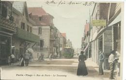Le Touquet - Paris Plage - Rue De Paris - Le Tramway  ( Carte Précurseur ) - Le Touquet