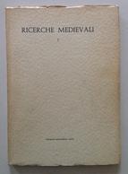 Ricerche Medievali Istituto Di Paleografia Università Di Pavia 1966 Visconti - Boeken, Tijdschriften, Stripverhalen