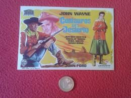 PROGRAMA DE CINE FOLLETO MANO PROGRAM PROGRAMME FILM CENTAUROS DEL DESIERTO THE SEARCHERS JOHN WAYNE FORD NATALIE WOOD - Publicidad