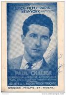 Paul Chalier. Dédicacée. Trou De Punaise En Haut - Chanteurs & Musiciens