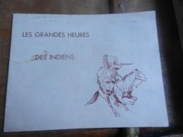LLES GRANDES HEURES DES INDIENS  DECOUPAGE ILLUSTRATION JOE HAMMAN - Livres, BD, Revues