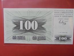 BOSNIE-HERZEGOVINE 100 DINARA 1992 PEU CIRCULER/NEUF - Bosnia Erzegovina