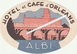 Albi---tarn-81---etiquette De Bagage Hotel Et Café D'orleans--- - Vieux Papiers