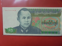 BURMA 15 KYATS 1986 PEU CIRCULER/NEUF - Myanmar