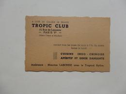 Carte De Visite Du Tropic Club 10, Rue Lanneau à Paris Véme. - Visiting Cards