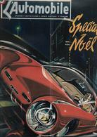 Revue Ancienne L'Automobile 1952 N° 69 Spécial Noel  1952 - Auto/Motorrad