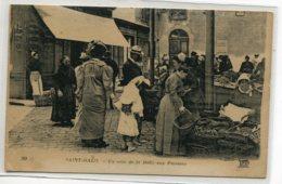 35 ST SAINT MALO Marche Un Coin De La Halle Aux Poissons ND 301  Jolie Animation 1920     D09 2019 - Saint Malo