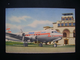 EL SALVADOR - ILOPANGO AIRPORT, SAN SALVADOR CITY , ORIGINAL COMPANY POSTCARD AIRPLANE OF TACA IN THE STATE - 1946-....: Moderne