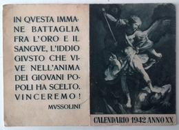 00 VARIE FASCISMO CALENDARIETTO DEL 1942 CON FRASE DI MUSSOLINI Formato Cm 14,7 X 10,5 - Al Frontespizio, Arcangelo Gabr - Calendarios