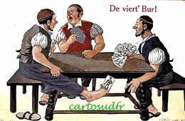 ILLUSTRATEUR SIGNE CPA LA PARTIE DE CARTES '' LE TRICHEUR ! '' DE VIERT'BUR ! - Other Illustrators