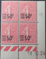R1934/153 - 1924 - TYPE SEMEUSE LIGNEE Avec SURCHARGE - N°224 TIMBRES NEUFS** CdF Daté - Dated Corners