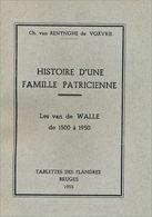 Généalogie Van De Walle, Famille Des Flandres - Biographie