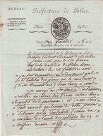 PARIS : 29 FRUCTIDOR AN 8 . DE LA PREFECTURE DE POLICE . RELATIF AU RETOUR DE 3 PIECES RESTEES CHEZ LE PREFET DU DEPART - Documents Historiques