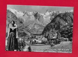 CARTOLINA VG ITALIA - COURMAYEUR (AO) E Catena Del M. Bianco - Costumi Folklore - 10 X 15 - ANN. 1955 - Altre Città