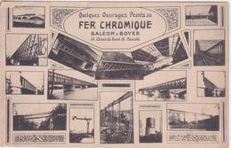 PONT DE CHEMIN DE FER METALLIQUE - PUB PEINTURE FER CHROMIQUE SALEON & BOYER MARSEILLE - Ouvrages D'Art