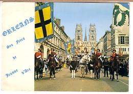 Orléans Le Cortège Des Fêtes De Jeanne D'Arc Le 8 Mai ( Cathédrale - Orleans