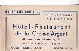 MONTPELLIER / RELAIS ROUTIER / HOTEL RESTAURANT DE LA CROIX D ARGENT / 81 ROUTE DE TOULOUSE - Cartes De Visite
