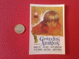 SPAIN PROGRAMA DE CINE FOLLETO MANO CINEMA PROGRAM PROGRAMME FILM PELÍCULA NINO EN GRANDES AMIGOS MANUEL GIL EVA GUER - Publicidad