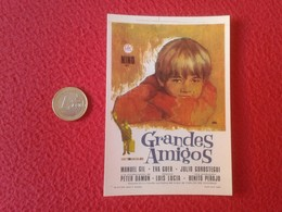 SPAIN PROGRAMA DE CINE FOLLETO MANO CINEMA PROGRAM PROGRAMME FILM PELÍCULA NINO EN GRANDES AMIGOS MANUEL GIL EVA GUER - Cinema Advertisement