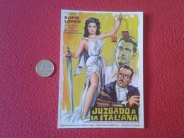SPAIN PROGRAMA DE CINE FOLLETO MANO CINEMA PROGRAM PROGRAMME FILM PELÍCULA JUZGADO A LA ITALIANA SOFIA LOREN SOPHIA VER - Cinema Advertisement