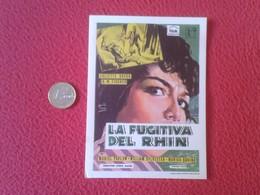 SPAIN PROGRAMA DE CINE FOLLETO MANO CINEMA PROGRAM PROGRAMME FILM PELÍCULA LA FUGITIVA DEL RHIN JULIETTE GRECO VER - Cinema Advertisement