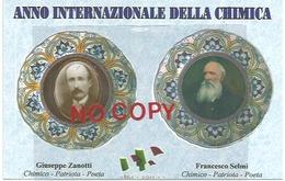 Vignola, 8.10.2011, Anno Internazionle Della Chimica, Francesco Selmi, Giuseppe Zanotti. - Storia