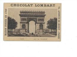 France Paris Arc De Triomphe Pub Chocolat Lombart 1900 TB 110 X 75 Mm 2 Scans (Enchères Anonymes) - Trade Cards