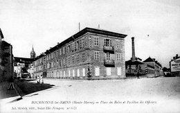BOURBONNE LES BAINS  Place Des Bains Et Pavillon Des Officiers - Bourbonne Les Bains