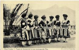 ~  JP  ~    HAUT TONKIN     ~   Types De Femmes De La Race Montagnarde  MEO - Vietnam