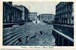 CATANIA - Foro Tomano E Piazza Bellini - Catania