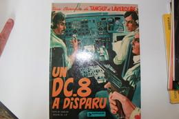 TANGUY ET LAVERDURE - Un DC8 A Disparu - CHARLIER - JIJE - Tanguy Et Laverdure