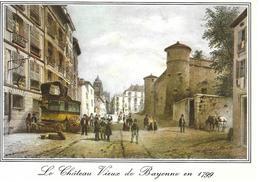 Bayonne- Le Château Vieux - Bayonne