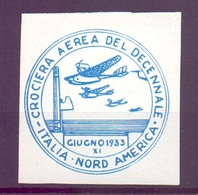 CINDARELLA ERINOFILO CROCERA AEREADECENNALE  ITALIA NORD AMERICA 1933 (GIUGN190012) - Erinnofilia